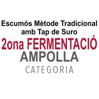 2ona Fermentació en Ampolla (Escumós Mètode Tradicional amb Tap de Suro)