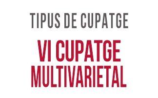 05 Vi Cupatge multivarietal