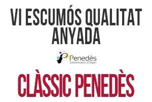 05 Vi Escumós de Qualitat D.O. Penedès - Clàssic Penedès Anyada