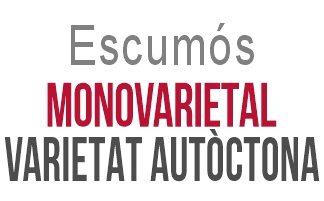 06 Escumós monovarietal de varietat autòctona (varietal)